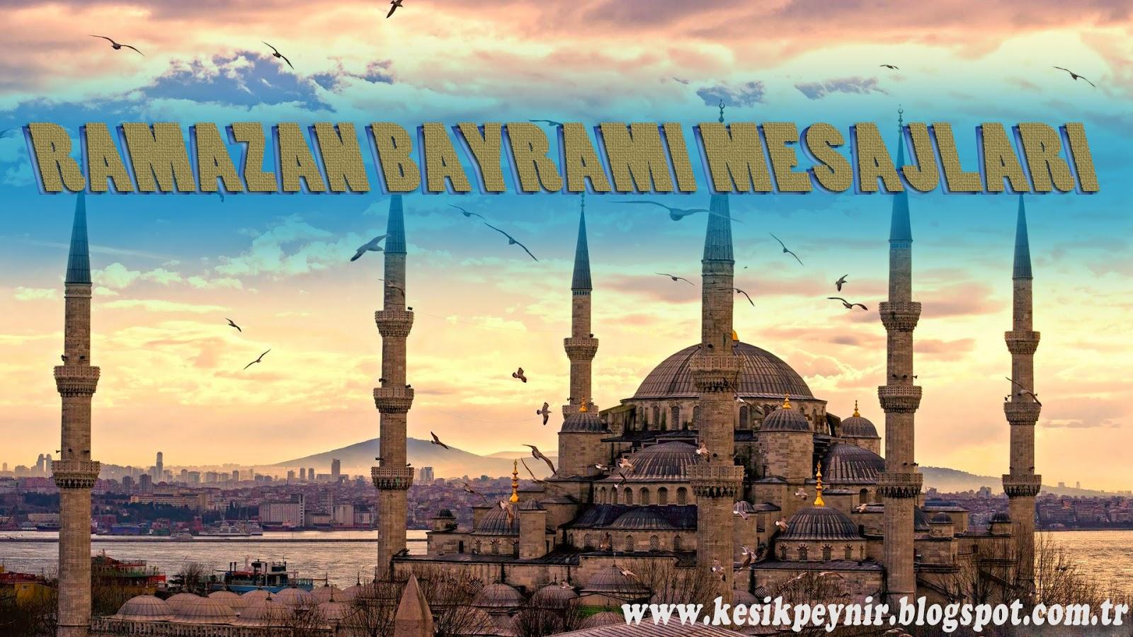 ramazan bayramı için mesajlar,hazır mesajlar