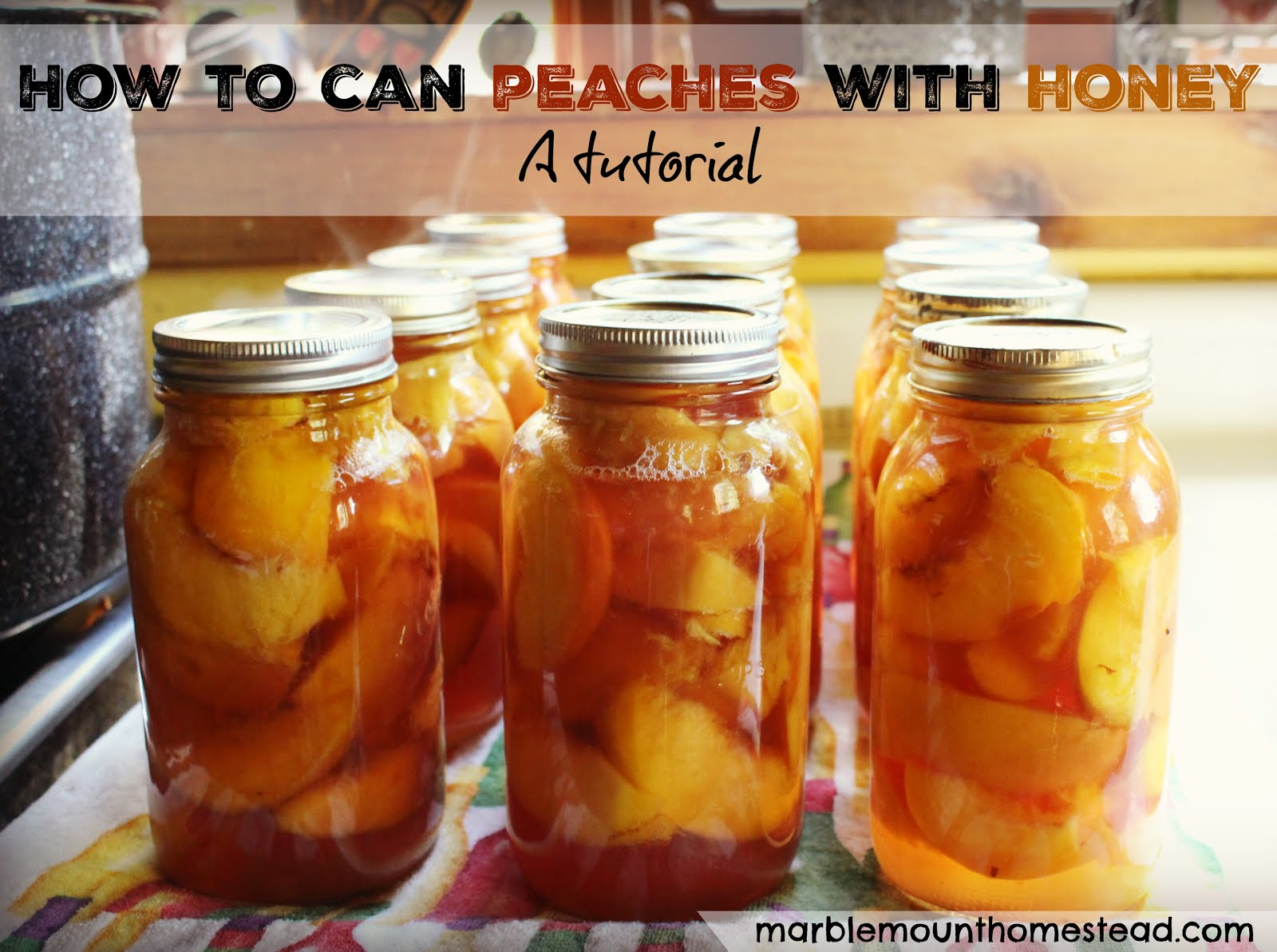 How to can peaches with honey