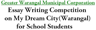 Essay Writing Competition,My Dream City,Warangal Smart City