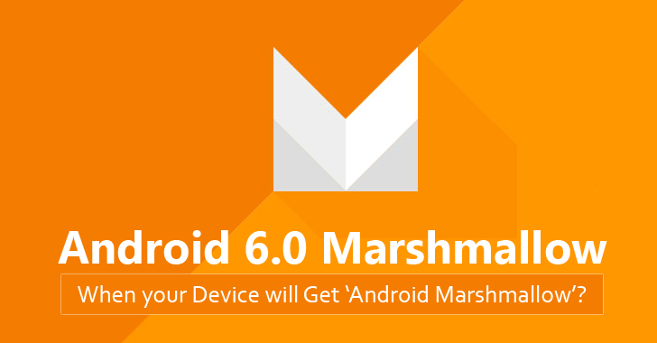 When Will You Be Getting Android 6.0 Marshmallow?