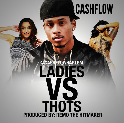 Cashflow - Ladies Vs Thots produced by Remo the Hitmaker Cover