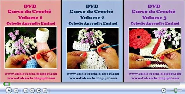 curso em croche dvd 3 volumes com Edinir-Croche com frete gratis na loja online