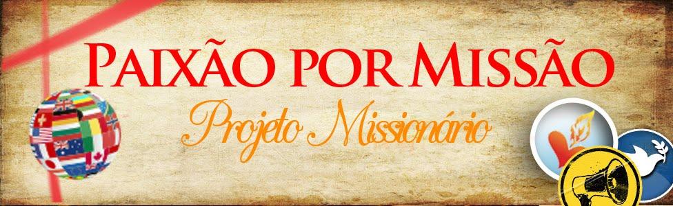 Paixão por Missão