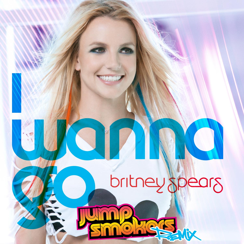 http://1.bp.blogspot.com/-uP2FY4VROPM/ThXjl20RMWI/AAAAAAAAAM4/JetqOGEgN30/s1600/Britney+Spears+-+I+Wanna+Go+%2528Jump+Smokers+Remix%2529+%2528Official+Cover%2529.jpg