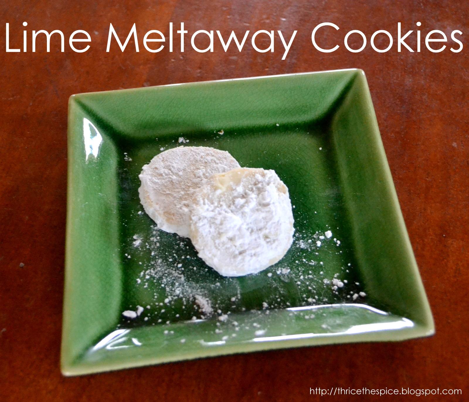 ThriceTheSpice: Lime Meltaway Cookies