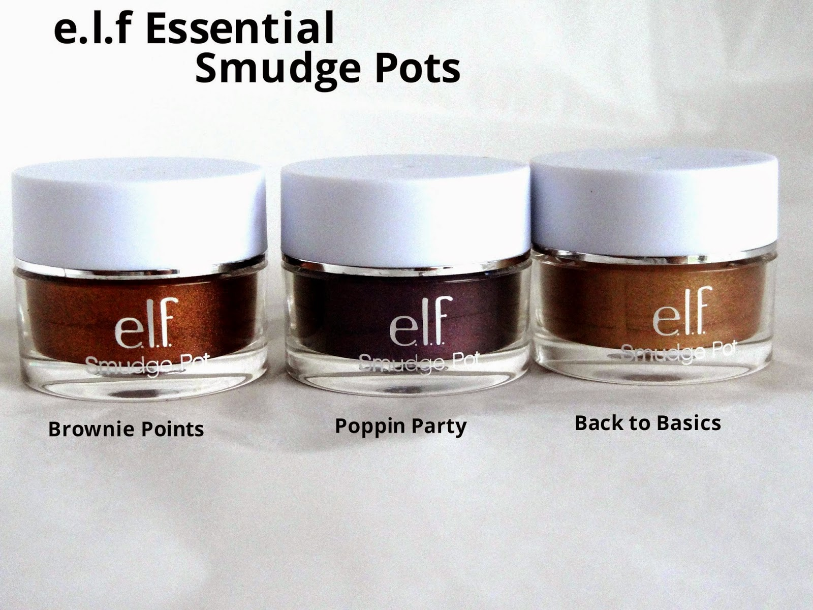 e.l.f Essential Smudge Pots in Brownie Points, Poppin Party & Back to Basics| Review and Swatches