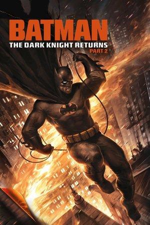 Poster Batman: The Dark Knight Returns, Part 2 2013