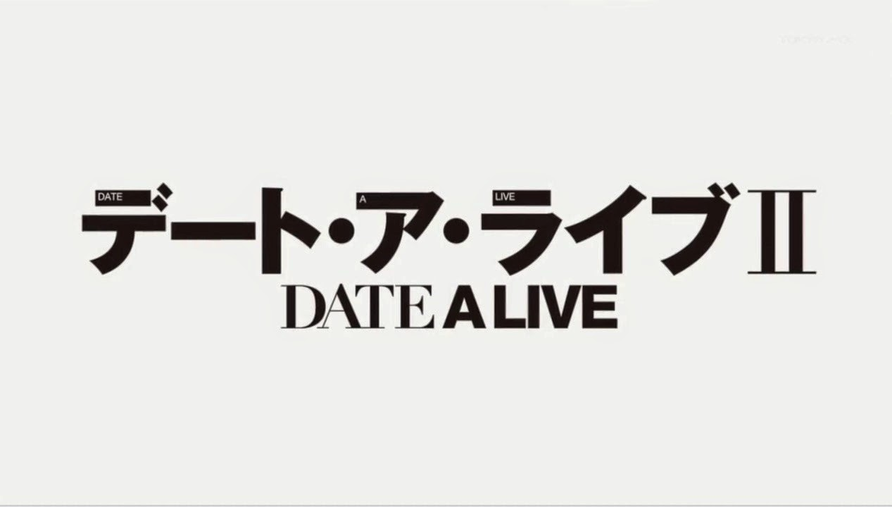 Date A Live 2 Subtitle Indonesia [Batch]