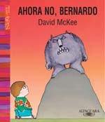 AHORA NO, BERNARDO--DAVID MCKEE