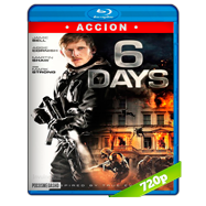 6 días (2017) BRRip 720p Audio Dual Latino-Ingles