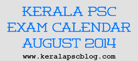 Kerala PSC Exam Calendar August 2014
