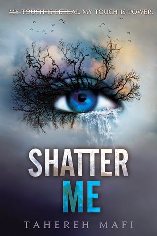Shatter Me on Goodreads