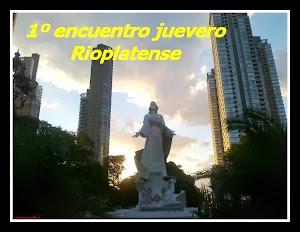 PRIMER ENCUENTRO JUEVERO RIOPLATENSE