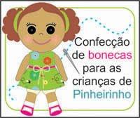 Projeto bonecas para as Crianças de Pinheirinho