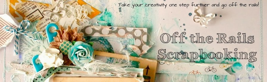 OFF THE RAILS SCRAPBOOKING BLOG