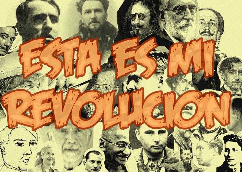 Esta es mi revolución