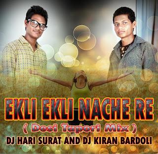 Ekli+Ekli+Nache+Chori+Remix+Gujarati+Dj Hari+Dj+Kiran+Bardoli