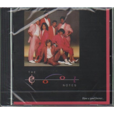 Cool Notes, The – 1985 -  Have A Good Forever CD 2009 Expanded