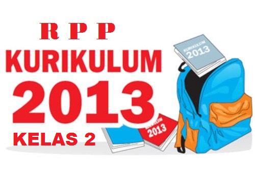 Guru kelas 2 harus mampu menyusun RPP tematik Kurikulum 2013.