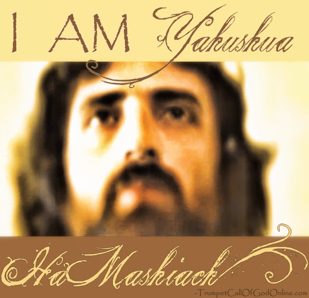 YAHUSHUA HA MASHIACH