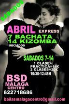 ABRIL EXPRESS SÁBADOS 7-14 EN BSD BAILAS MÁLAGA CENTRO.