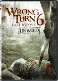 WRONG TURN 6 : LAST RESORT