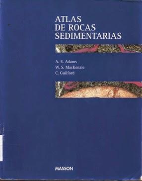Atlas de rocas sedimentarias - A. E. Adams, W. S. MacKenzie y C. Guilford