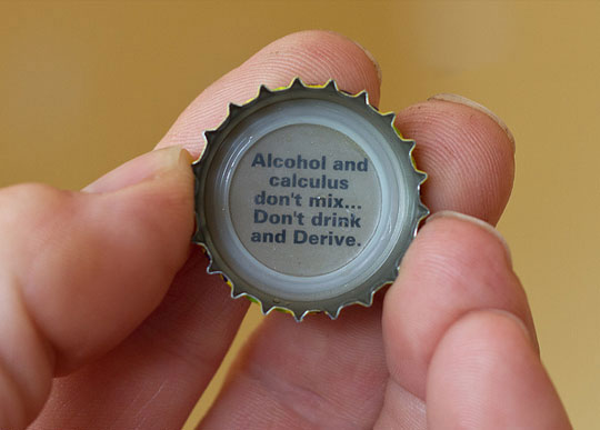 Alcohol And Calculus Don't Mix - Don't Drink And Derive - Wisdom Quotes