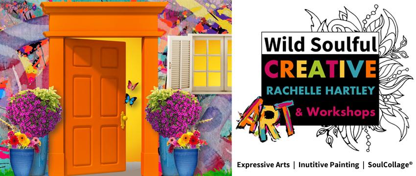 Wild Soulful CREATIVE | Art Workshops | Rachelle Hartley