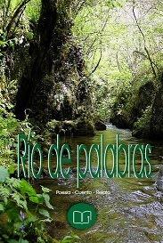 """Antología Literaria """"Río de Palabras"""""""