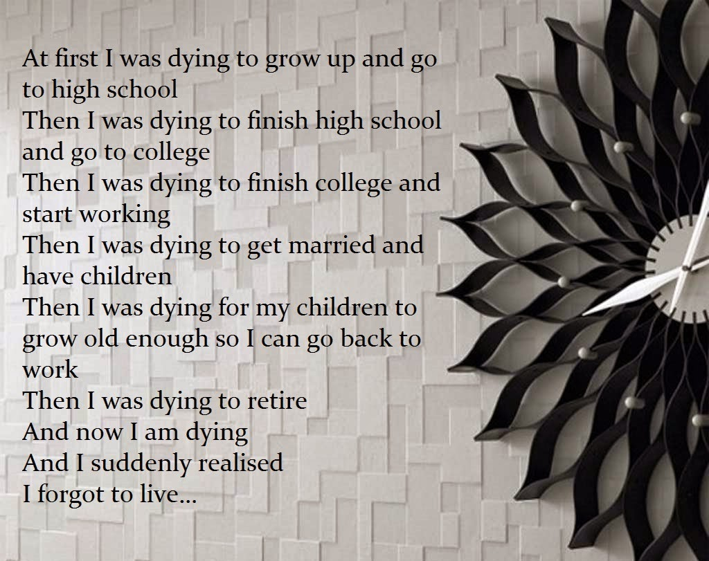 Poem About Livelife Poem I Was Dying Inspirational Quotes