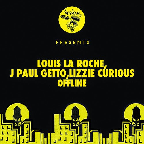 Louis La Roche, J Paul Getto, Lizzie Curious - Offline