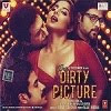 The Dirty Picture mp3 songs