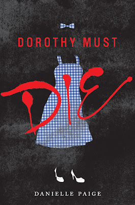 Dorothy Must Die, book review, book cover