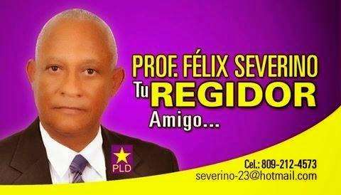 Félix Severino, regidor!