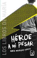 http://www.literaturasm.com/Heroe_a_mi_pesar.html