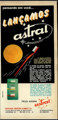 propaganda escovas de dentes Astral - 1970. Reclame anos 70; história década de 70; Oswaldo Hernandez;