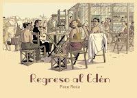 'Regreso al Edén' de Paco Roca