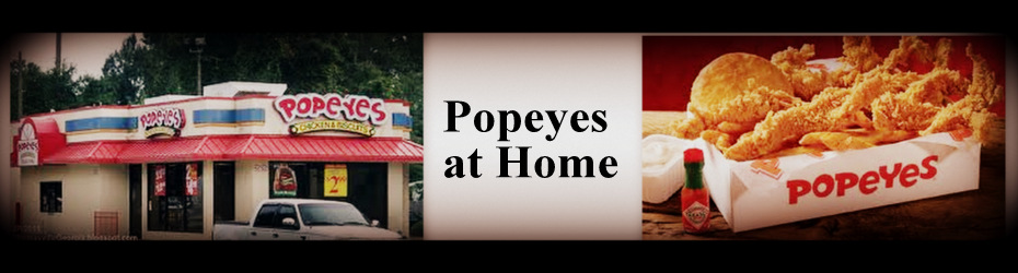 Popeye's Restaurant Copycat Recipes