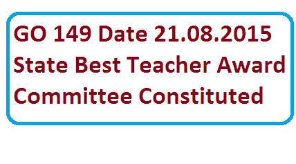 GO Rt 149 School Education Dept State Best Teacher Awards for 2015 constitution of committe at state level