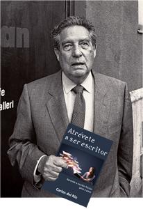 Octavio Paz con Atrévete a ser escritor, de Carlos del Río