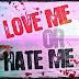 """Love Me OR Hate Me"" Shayari In Hindi For BF/GF"