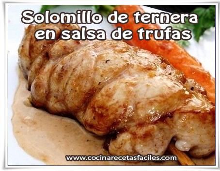Recetas de carnes , receta de  solomillo de ternera en salsa de trufas