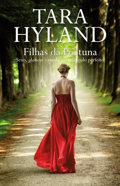 """""""Filhas da Fortuna"""" de Tara Hyland"""
