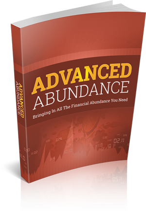 SIGN UP TO RECEIVE YOUR FREE 'ADVANCED ABUNDANCE' E-BOOK NOW.