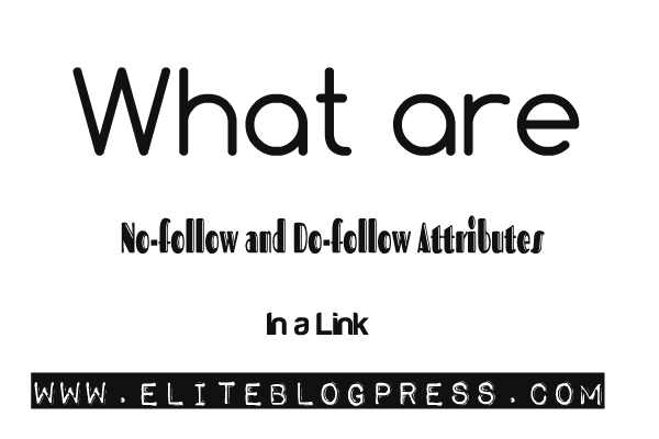 no-follow-and-do-follow-attributes-in-a-link