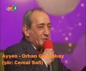 Ayşen - Orhan Gencebay (şiir: Cemal Safi)