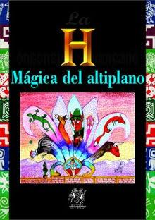 """La """"H"""" mágica del altiplano"""