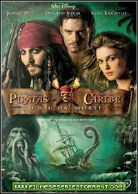 Piratas do Caribe: O Baú da Morte Torrent Dublado (2006)