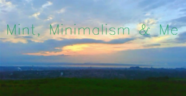 Mint, Minimalism & Me